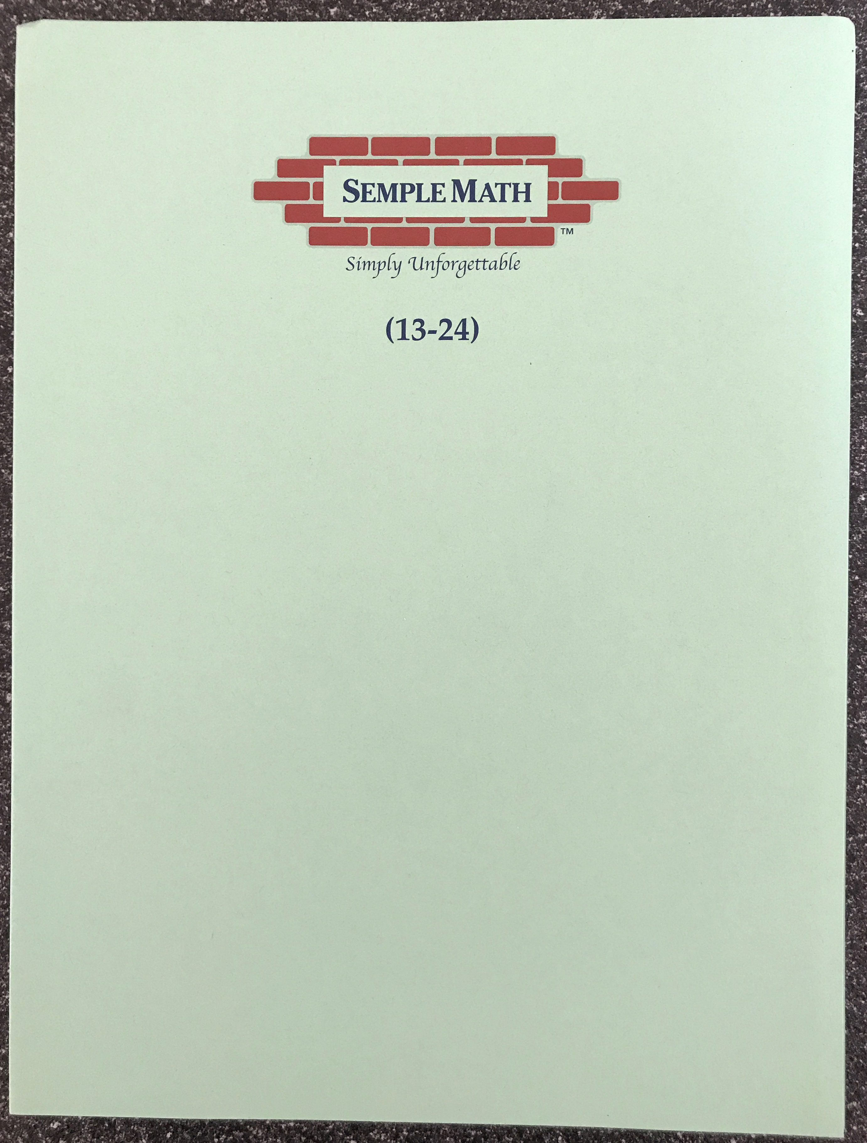 Extra Level One Sheets, Lessons 13 thru 24 – Semple Math